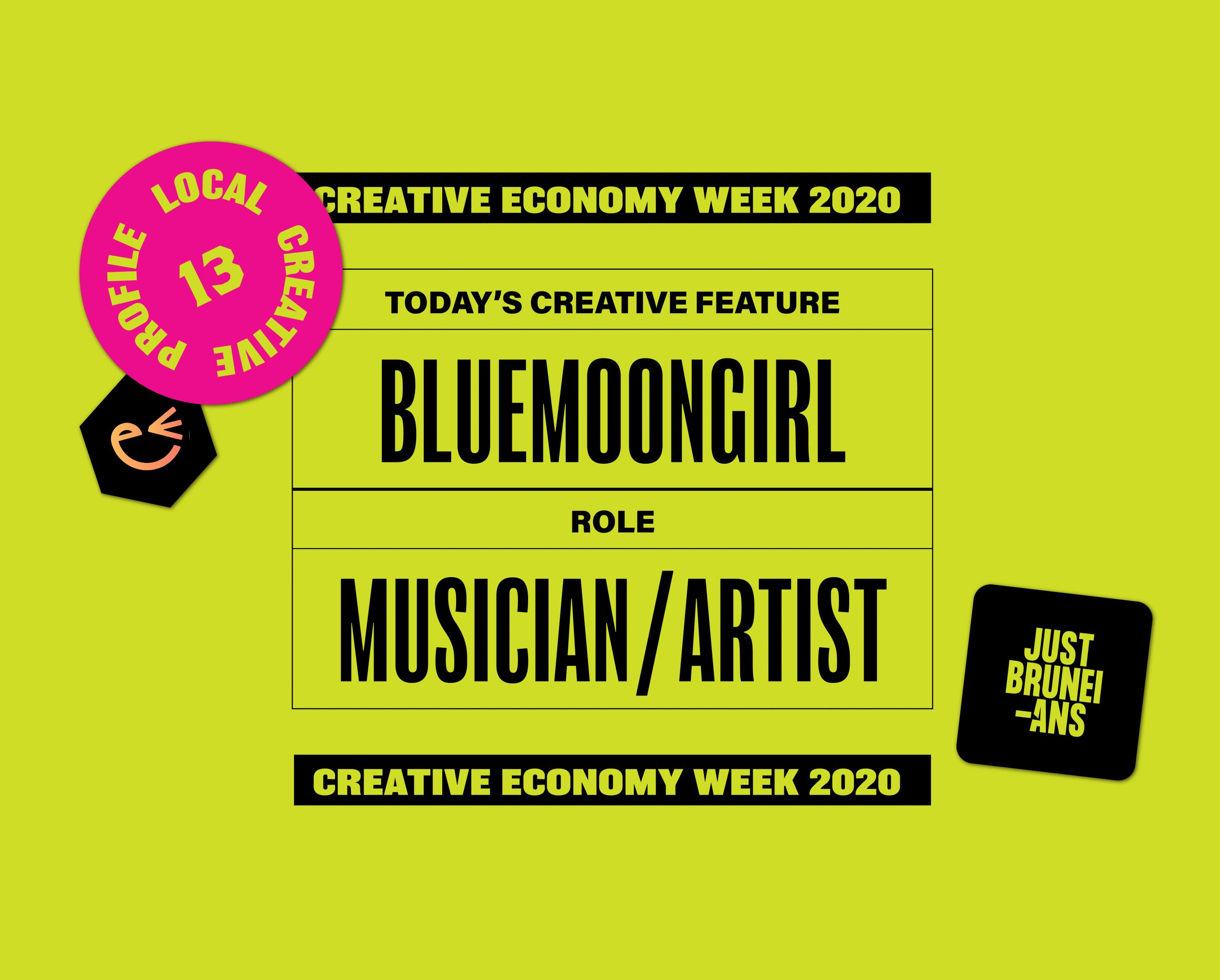 Today's Creative Feature: Bluemoongirl | Creative Economy Week 2020
