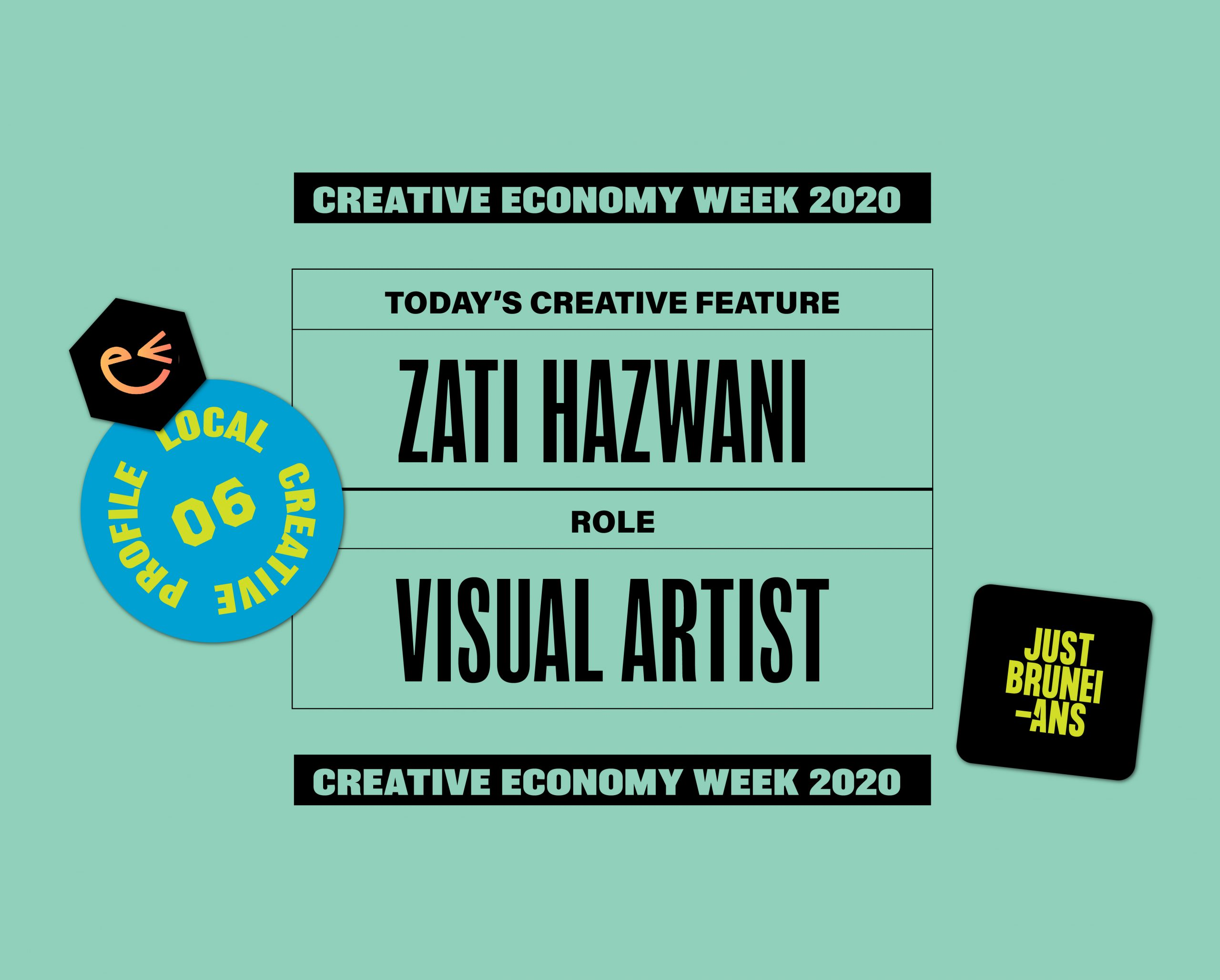 Today's Creative Feature: Zati Hazwani | Creative Economy Week 2020