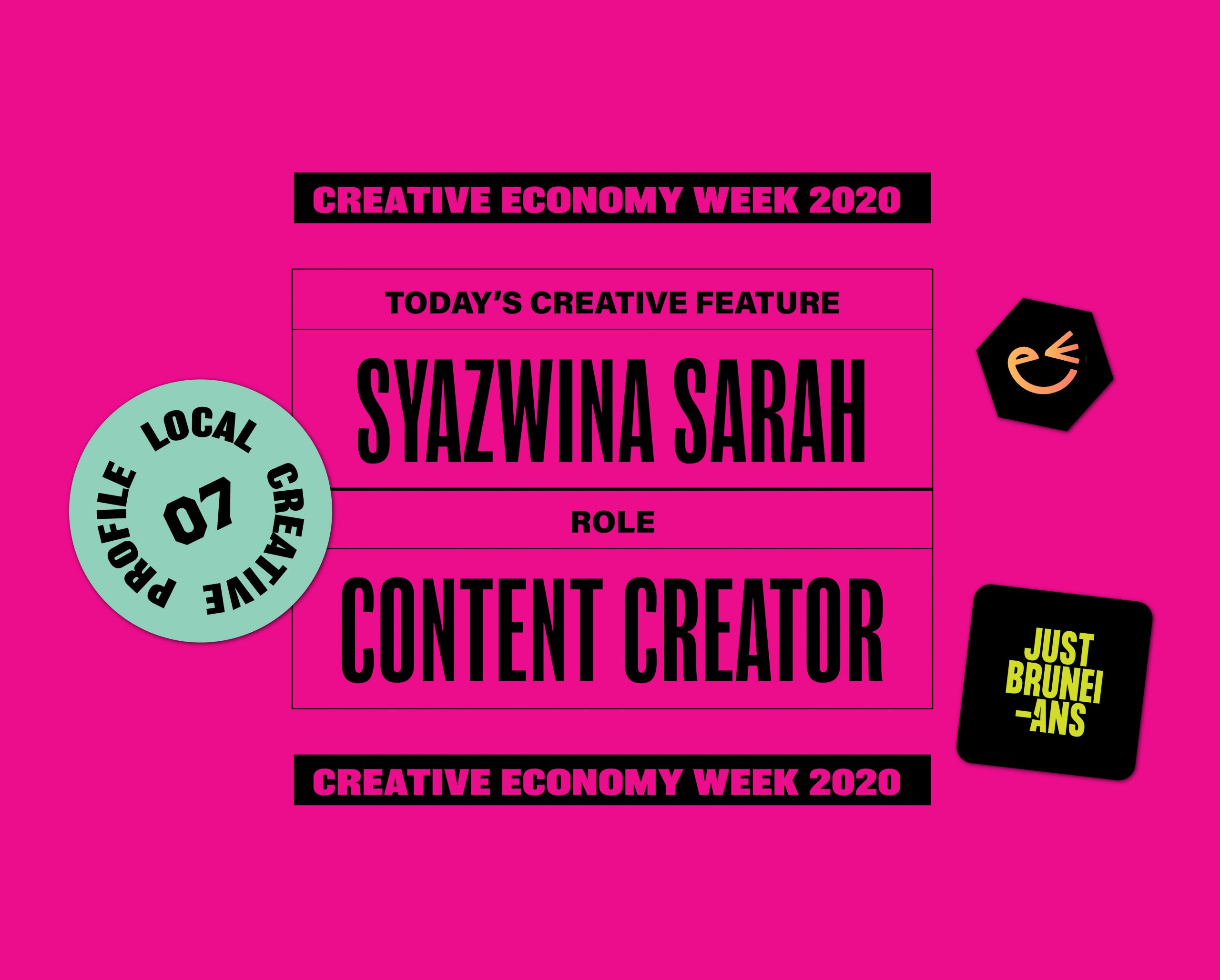 Today's Creative Feature: Syazwina Sarah | Creative Economy Week 2020